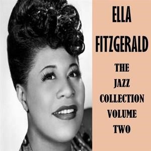 Альбом: Ella Fitzgerald - The Jazz Collection Volume Two