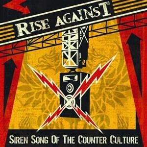 Альбом: Rise Against - Siren Song Of The Counter Culture