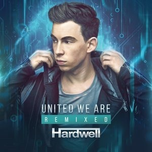 Альбом: Hardwell - United We Are Remixed
