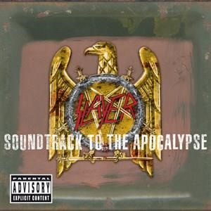 Альбом: Slayer - Soundtrack To The Apocalypse
