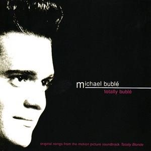 Альбом: Michael Bublé - Totally Buble