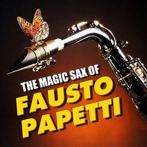 Альбом: Fausto Papetti - The Magic Sax of Fausto Papetti