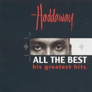 Альбом Haddaway - All The Best - His Greatest Hits