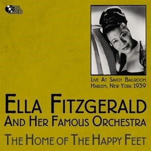 Альбом: Ella Fitzgerald - Home of the Happy Feet