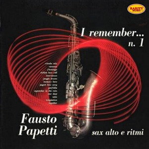 Альбом: Fausto Papetti - I Remember: Rarity Music Pop, Vol. 342