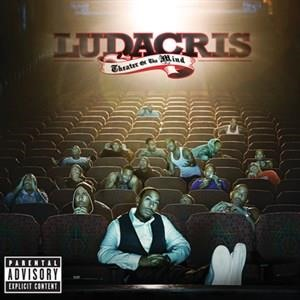 Альбом Ludacris - Theater Of The Mind