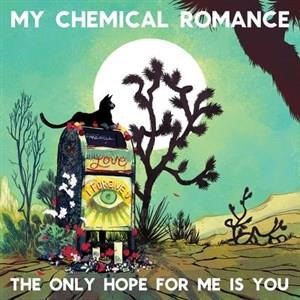 Альбом My Chemical Romance - The Only Hope For Me Is You