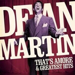 Альбом: Dean Martin - That's Amore & Greatest Hits
