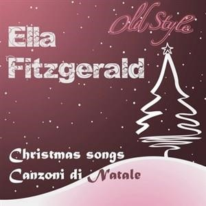 Альбом: Ella Fitzgerald - Christmas Songs: Canzoni di Natale