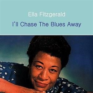 Альбом: Ella Fitzgerald - I'll Chase the Blues Away