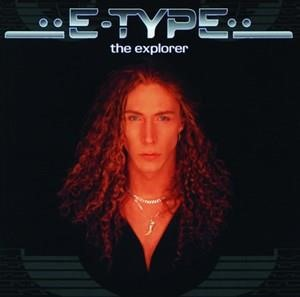 Альбом: E-Type - The Explorer