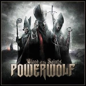 Альбом: Powerwolf - Blood of the Saints