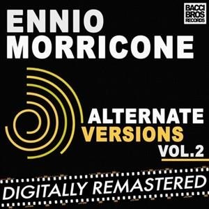 Альбом: Ennio Morricone - Ennio Morricone Alternate Versions Vol. 2