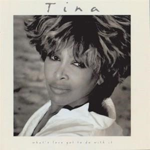 Альбом Tina Turner - What's Love Got To Do With It