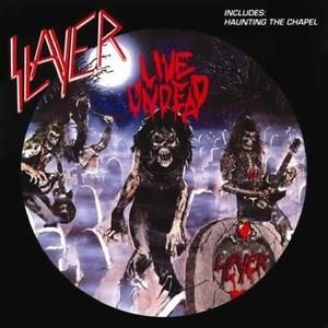 Альбом: Slayer - Live Undead / Haunting the Chapel
