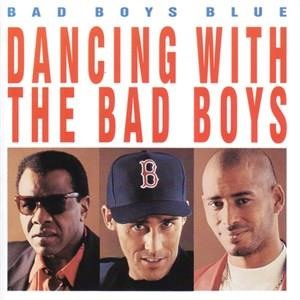 Альбом: Bad Boys Blue - Dancing with the Bad Boys