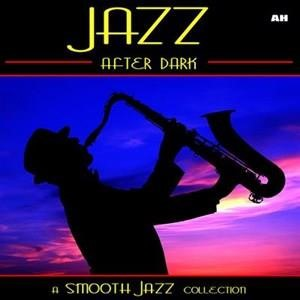 Альбом: Smooth Jazz - Jazz After Dark