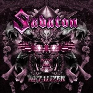 Альбом: Sabaton - Metalizer (Re-Armed)