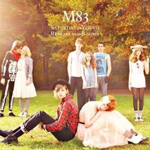 Альбом: M83 - Saturdays = Youth - Remixes & B-Sides