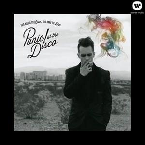 Альбом: Panic! At The Disco - Too Weird To Live, Too Rare To Die!