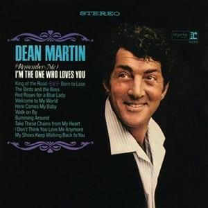 Альбом: Dean Martin - (Remember Me) I'm the One That Loves You