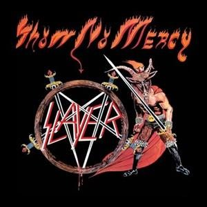 Альбом: Slayer - Show No Mercy