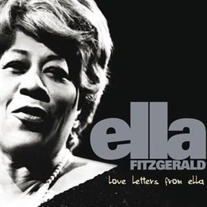 Альбом: Ella Fitzgerald - Love Letters From Ella - The Never-Before-Heard Recordings