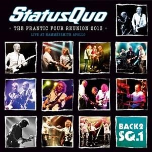 Альбом Status Quo - The Frantic Four Reunion 2013 (Hammersmith Apollo, London 15th March 2013)