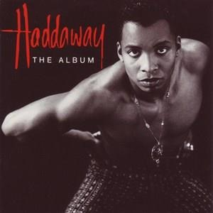 Альбом Haddaway - The Album
