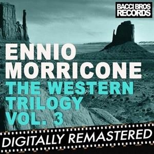 Альбом: Ennio Morricone - The Western Trilogy Vol. 3