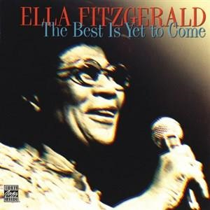 Альбом: Ella Fitzgerald - The Best Is Yet To Come