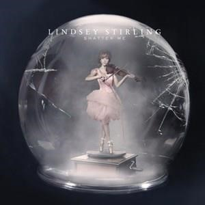 Альбом: Lindsey Stirling - Shatter Me