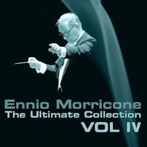 Альбом: Ennio Morricone - Ennio Morricone, The Ultimate Collection, Vol. 4