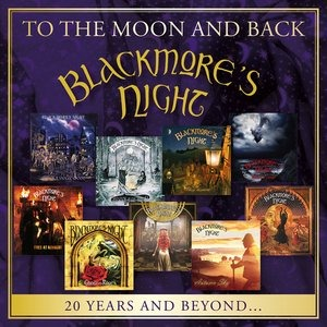 Альбом Blackmore's Night - To the Moon and Back-20 Years and Beyond