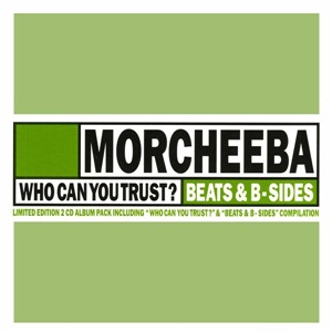 Альбом Morcheeba - Who Can You Trust?
