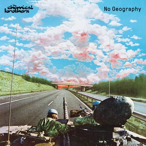 Альбом The Chemical Brothers - No Geography