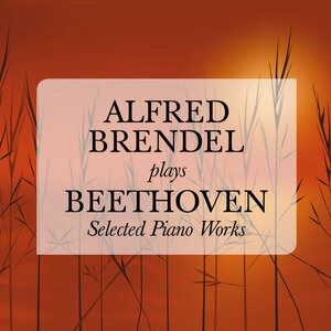 Альбом Alfred Brendel - Alfred Brendel plays Beethoven: Selected Piano Works