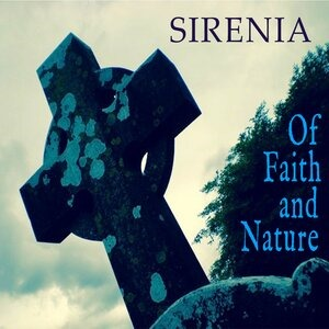 Альбом Sirenia - Of Faith and Nature
