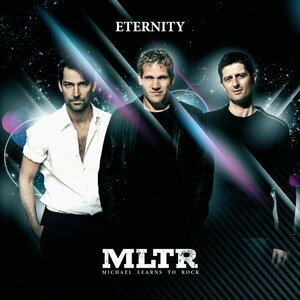 Альбом Michael Learns To Rock - Eternity