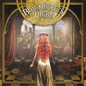 Альбом Blackmore's Night - All Our Yesterdays