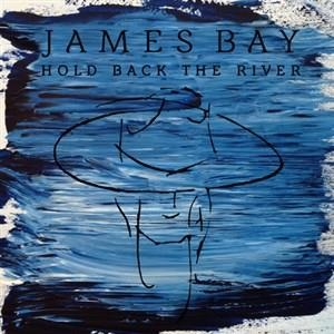 Альбом: James Bay - Hold Back The River
