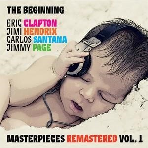 Альбом: Eric Clapton - The Beginning: Eric Clapton, Jimi Hendrix, Carlos Santana, Jimmy Page. Masterpieces, Vol. 1