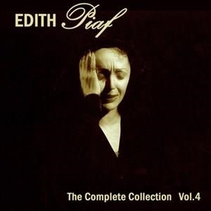 Альбом: Edith Piaf - Edith Piaf: The Complete Collection, Vol. 4