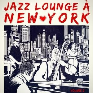 Альбом: Smooth Jazz - New York Jazz Lounge, Vol. 2