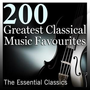 Альбом: London Philharmonic Orchestra - 200 Greatest Classical Music Favourites: The Essential Classics