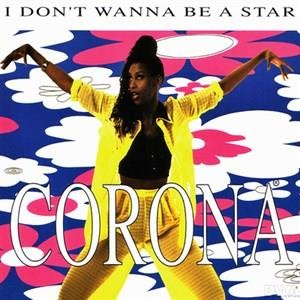 Альбом Corona - I Don't Wanna be A Star