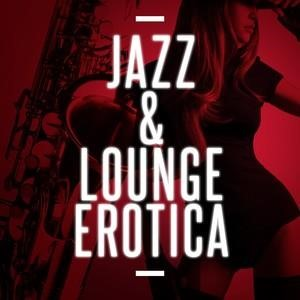 Альбом: Smooth Jazz - Jazz & Lounge Erotica