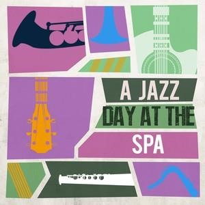 Альбом: Lounge - A Jazz Day at the Spa