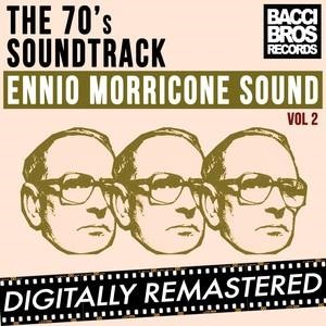 Альбом: Ennio Morricone - The 70's Soundtrack - Ennio Morricone Sound - Vol. 2