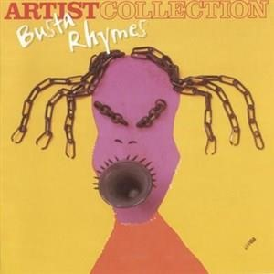 Альбом Busta Rhymes - The Artist Collection - Busta Rhymes
